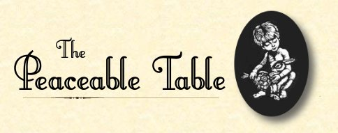 The Peaceable Table
